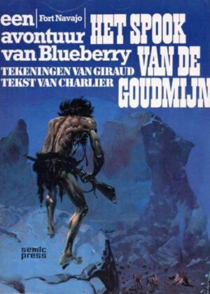 Luitenant Blueberry - Het spook van de goudmijn