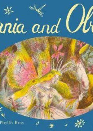 Titania and Oberon - A Fairy Tale