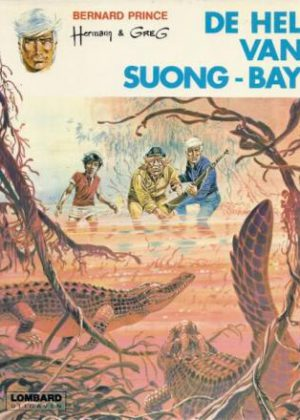 Bernard Prince 03 - De hel van Suong-Bay
