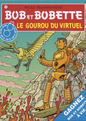 Bob et Bobette 308 - Le Gourou Du Virtel (Franstalig)