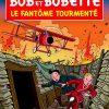 Bob et Bobette 325 - Le Fantôme Tourmenté (Franstalig)