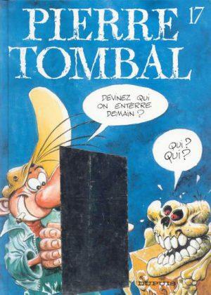 Pierre Tombal 17 - Devinez qui on enterre demain
