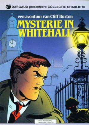 Collectie Charlie 10 - Een avontuur van Cliff Burton, Mysterie in Whitehall