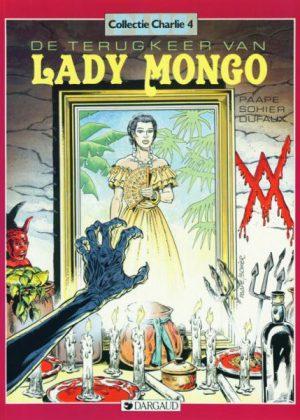 Collectie Charlie 4 - De terugkeer van Lady Mongo