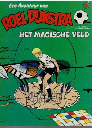 Roel Dijkstra 8 - Het magische veld