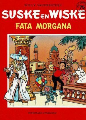 Suske en Wiske - Fata Morgana (75 jaar)