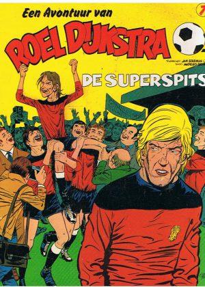 Roel Dijkstra 7 - De superspits