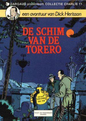 Collectie Charlie 11 - Een avontuur van Dick Herisson, De schim van de Torero
