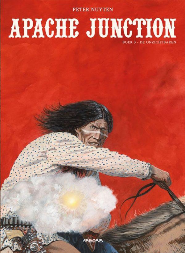 Apache Junction boek 3 - De onzichtbaren (SC)