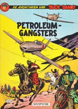 Buck Danny 9 - Petroleum Gangsters