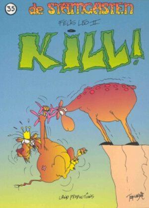 De Stamgasten - Felis Leo II, Kill!
