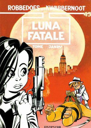Robbedoes en Kwabbernoot - Luna Fatale