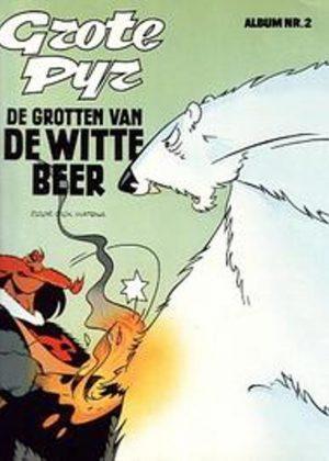 Grote Pyr - Grotten van de witte beer / Album 2