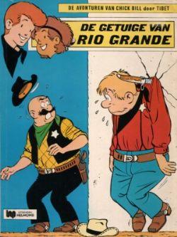 Chick Bill - De getuige van Rio Grande