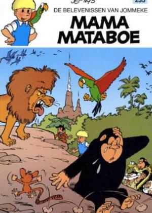 De belevenissen van Jommeke 235 – Mama Mataboe