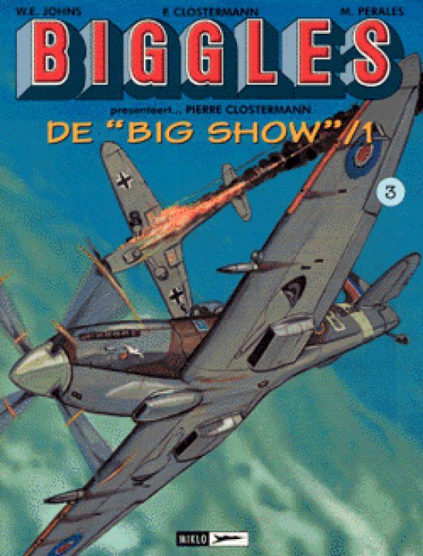 Biggles - De Big Show (3 strips)