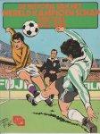 De Historie van het Wereldkampioenschap voetbal 1932-1982