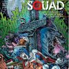 Suicide Squad - Volume 3 / Death is for suckers