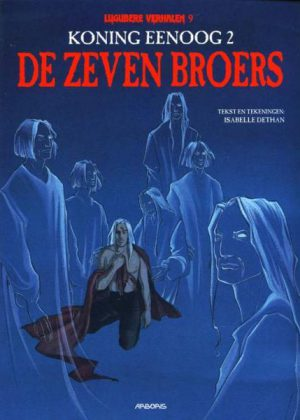 Koning Eenoog - De zeven broers