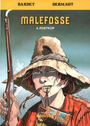 Malefosse 4 - Roetkop