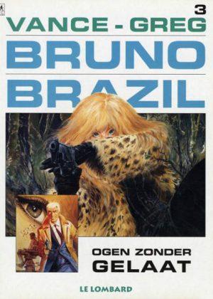 Bruno Brazil 3 - Ogen zonder gelaat