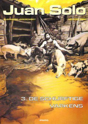 Juan Solo - De schurftige varkens
