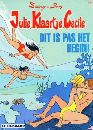 Julie Klaartje Cécile - Dit is pas het begin!