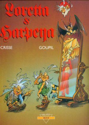 Loretta & Harpeya deel 1 - (Hardcover)