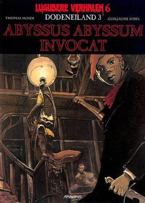 Lugubere verhalen 6 - Dodeneiland 3, Abyssus Abyssum Invocat