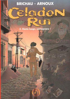 Celadon Run 3 - Hasta luego, companero! (Hardcover)
