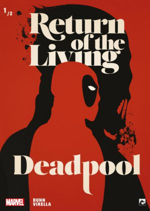 Return of the Living 1/2 Deadpool