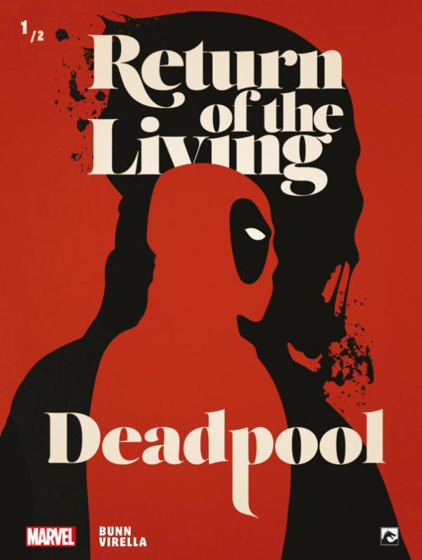Return of the Living 1/2 Deadpool