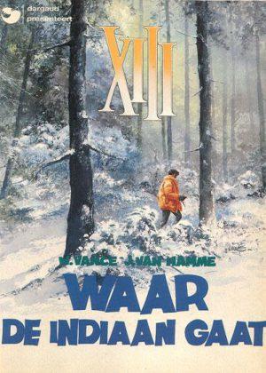XIII 2 - Waar de indiaan gaat