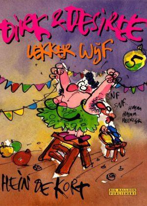 Dirk & Desiree 5 - Lekker wijf