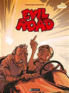 Dominique Monfery - Evil Road