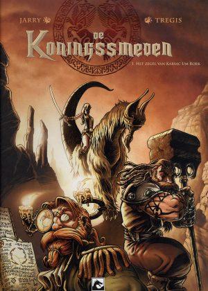 Koningssmeden 1 - Het zegel van Karsac Um Rork