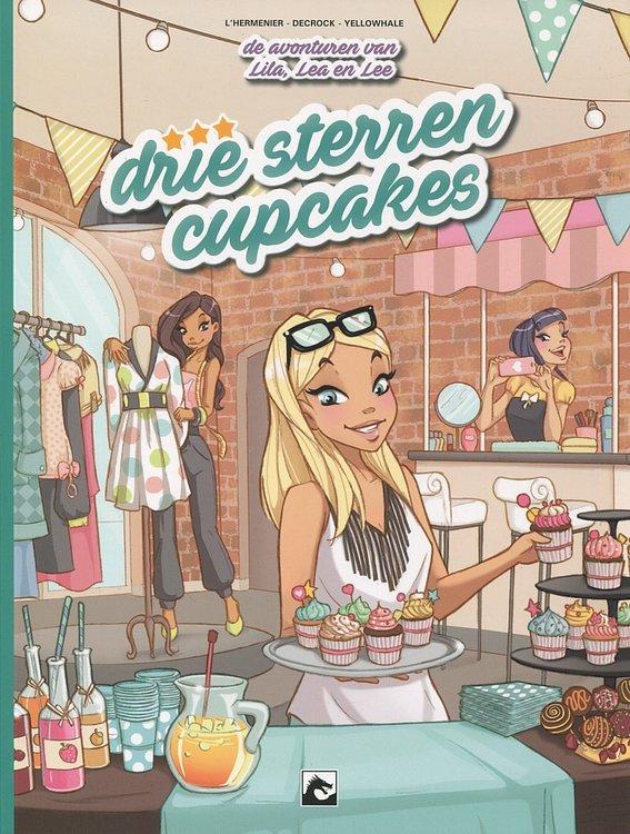 De avonturen van Lila, Lea en Lee 1 - Drie sterren cupcakes