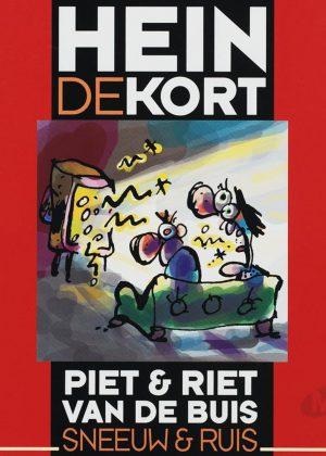 Hein de Kort - Piet & Riet van de Buis / Sneeuw & Ruis