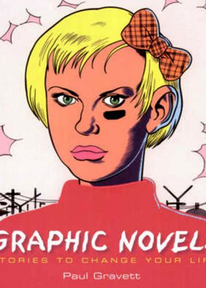 Graphic Novels - Stories to change your life