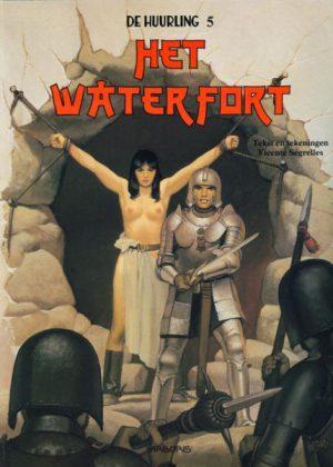 De Huurling - Het waterfort