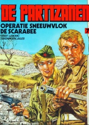 De partizanen - Operatie Sneeuwvlok / De scarabee