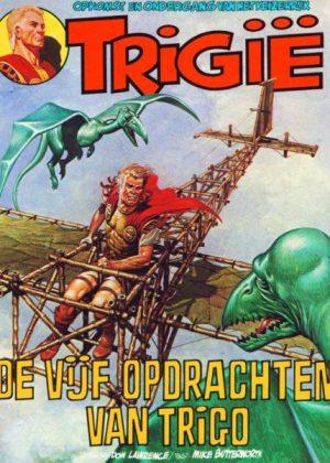 Trigië 3 - De vijf opdrachten van Trigo