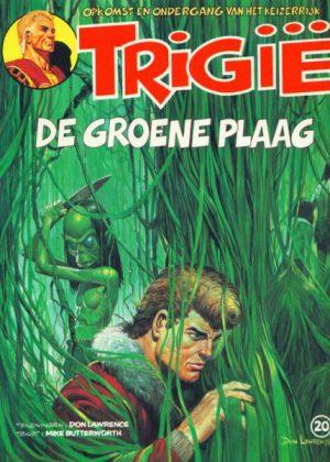 Trigië 20 - De groene plaag