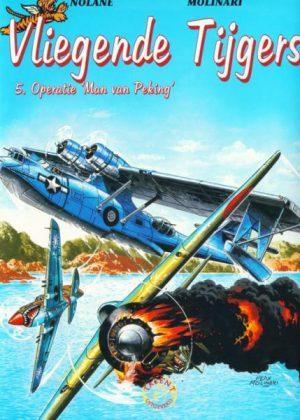"""Vliegende tijgers 5 - Operatie """"Man van Peking""""Vliegende tijgers 5 - Operatie """"Man van Peking"""""""