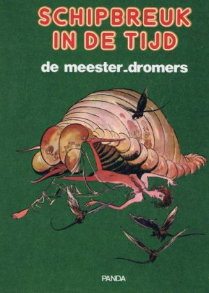Schipbreuk in de Tijd 6 - Meester-dromers (1e druk)