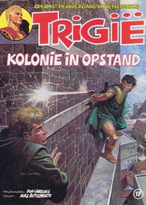 Trigië 17 - Kolonie in opstand