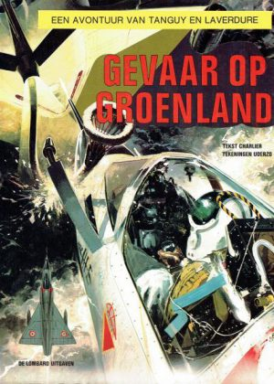 Tangy en Laverdure - Gevaar op Groenland (1971)
