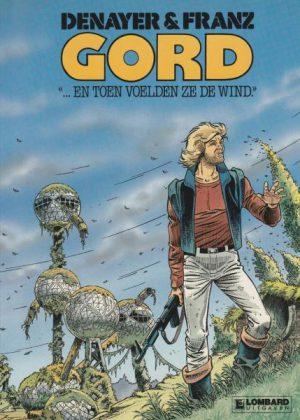 Gord 01 - ...En toen voelden ze de wind (1e druk 1987)