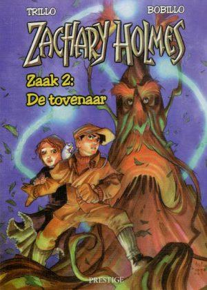 Zachary Holmes - Zaak 2: De tovenaar