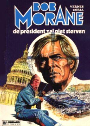 Bob Morane - De president zal niet sterven